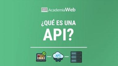 ¿Qué es una API?