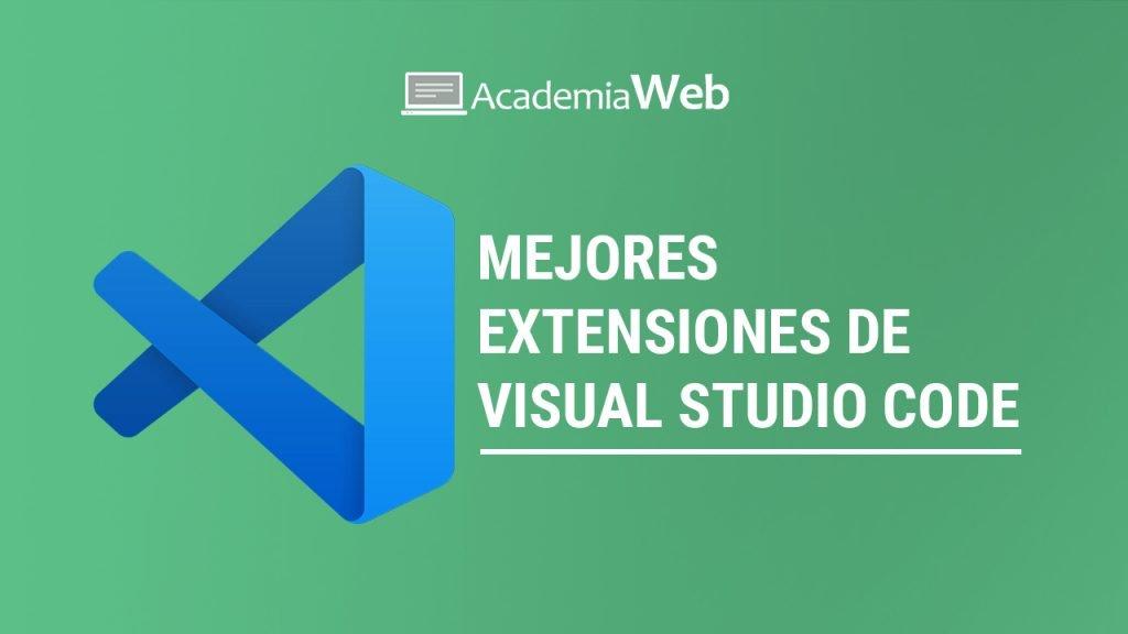 Mejores extensiones de Visual Studio Code